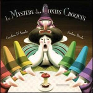 Le mystère des contes Croqués