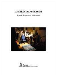 A piedi, le quattro, verso casa - Serasini Alessandro - wuz.it