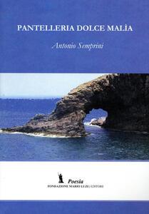 Pantelleria dolce malìa
