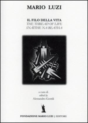 Il filo della vita. Ediz. italiana, inglese e irlandese