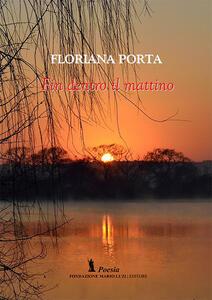 Fin dentro il mattino - Floriana Porta - copertina