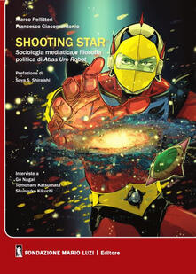 Milanospringparade.it Shooting star. Sociologia mediatica e filosofia politica di Atlas Ufo Robot Image