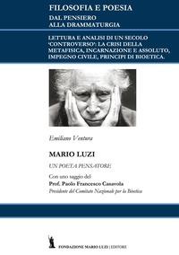 Mario Luzi: un poeta pensatore. Con un saggio del prof. Francesco Casavola - Ventura Emiliano - wuz.it