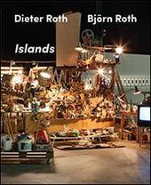 Dieter Roth, Bjorn Roth: Islands. Ediz. multilingue