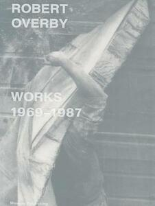 Robert Overby: works 1969-1987