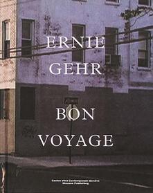 Rallydeicolliscaligeri.it Ernie Gehr. Bon voyage Image