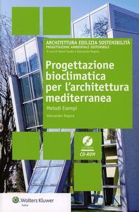 Progettazione bioclimatica per l'architettura Mediterranea