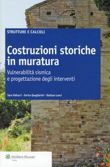 Costruzioni storiche in muratura. Vulnerabilità sismica e progettazione degli interventi