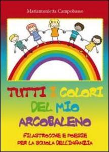 Tutti i colori del mio arcobaleno