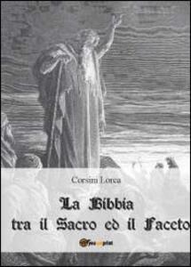 La Bibbia tra il sacro ed il faceto