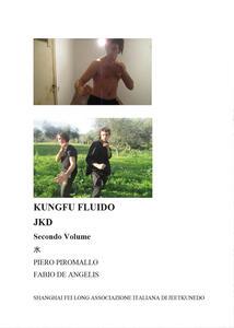KungFu fluido JKD. Vol. 2