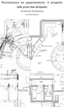Ristrutturare un appartamento: il progetto - Antonio Aurigemma - ebook