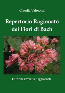 Repertorio Ragionato dei Fiori di Bach - Claudia Valsecchi - ebook