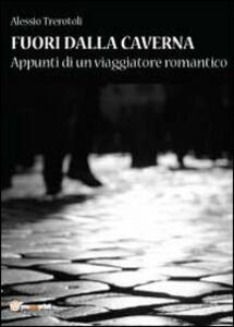 Fuori dalla caverna - Alessio Trerotoli - copertina