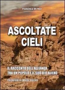Ascoltate, cieli. Il racconto dellalleanza tra un popolo e il suo Dio alieno.pdf