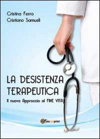 La La desistenza terapeutica - Samueli Cristiano Ferro Cristina - wuz.it
