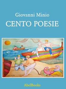 Cento poesie - Giovanni Minio - ebook