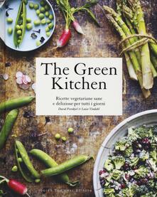 The green kitchen. Ricette vegetariane sane e deliziose per tutti i giorni.pdf