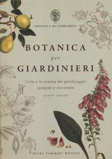 Festivalpatudocanario.es Botanica per giardinieri. L'arte e la scienza del giardinaggio spiegate e raccontate Image