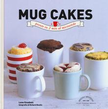 Mercatinidinataletorino.it Mug cakes. Pronte in 2 min al microonde Image