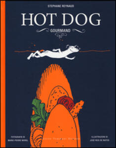 Hot dog gourmand