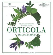 Recuperandoiltempo.it Orticola di Lombardia. 150 anni di associazione, 20 anni di mostra Image