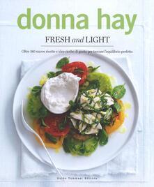 Daddyswing.es Fresh & light. Oltre 180 nuove ricette e idee ricche di gusto per trovare l'equilibrio perfetto Image