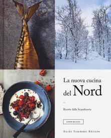 Teamforchildrenvicenza.it La nuova cucina del Nord. Ricette dalla Scandinavia. Ediz. illustrata Image