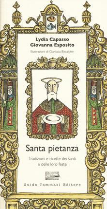 Santa pietanza. Tradizioni e ricette dei santi e delle loro feste.pdf