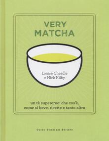 Equilibrifestival.it Very matcha. Un tè supereroe: che cos'è, come si beve, ricette e tanto altro. Ediz. illustrata Image