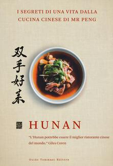 Mercatinidinataletorino.it Hunan. I segreti di una vita dalla cucina cinese di Mr Peng Image