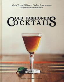 Festivalpatudocanario.es Old fashioned cocktails. Ediz. italiana Image