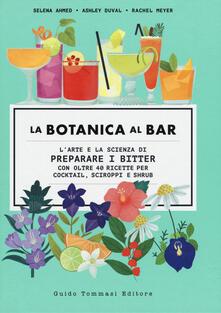 Listadelpopolo.it La botanica al bar. L'arte e la scienza di preparare i bitter Image