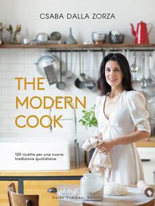 Libro The modern cook. 120 ricette per una nuova tradizione quotidiana Csaba Dalla Zorza