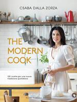 The modern cook. 120 ricette per una nuova tradizione quotidiana