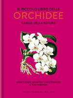Il piccolo libro delle orchidee. Gemme della natura