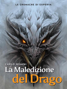 La maledizione del drago - Carlo Milani - ebook