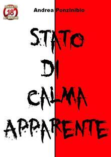 Stato di Calma Apparente - Andrea Ponzinibio - ebook