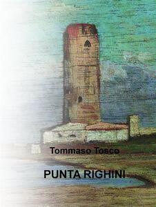 Punta Righini. Ediz. inglese