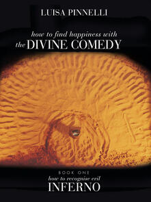 TheHow to find happiness with «The divine comedy». Vol. 1