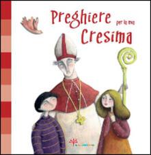 Camfeed.it Preghiere per la mia Cresima. Ediz. illustrata Image