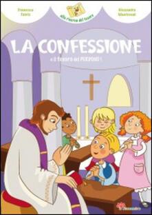 Milanospringparade.it La confessione e il tesoro del perdono! Image