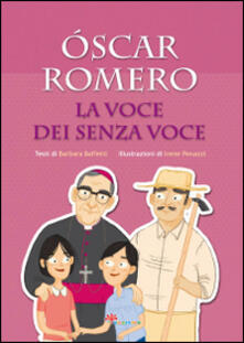 Amatigota.it Óscar Romero. La voce dei senza voce Image