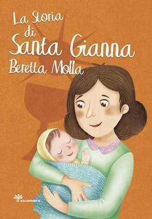 Camfeed.it La storia di santa Gianna Beretta Molla Image