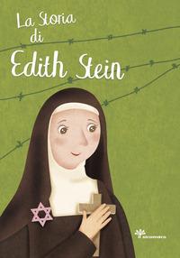 La storia di santa di Edith Stein - Pandini Antonella Scolla Rosaria - wuz.it