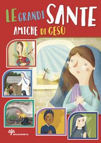 Le Le grandi sante amiche di Gesù - Fabris Francesca Pandini Antonella - wuz.it