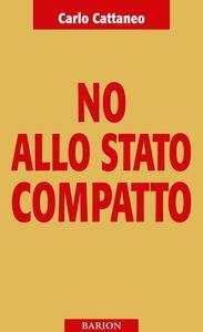 No allo Stato compatto