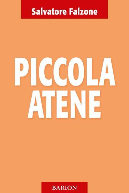 Piccola Atene - Salvatore Falzone - copertina