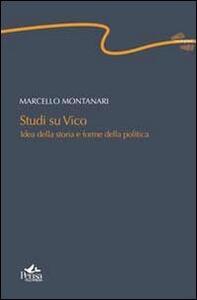 Studi su Vico. Idea della storia e forme della politica