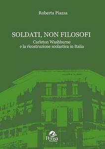Soldati, non filosofi. Carleton Washburne e la ricostruzione scolastica in Italia